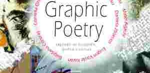 Graphic Poetry in expozitie