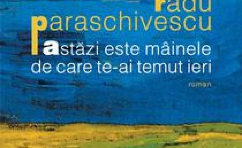 Cartea Astazi este mainele de care te-ai temut ieri de Radu Paraschivescu, lansata la libraria Humanitas Cismigiu