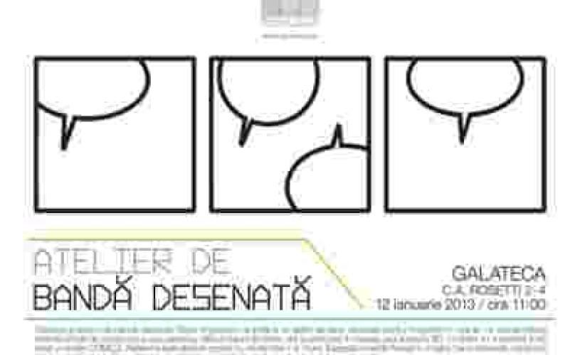 Atelierul de benzi desenate poposeşte la Galateca