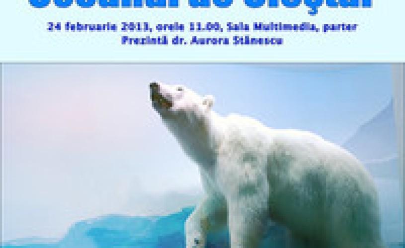 Conferinţa: Întâmplări din Oceanul de Cleştar