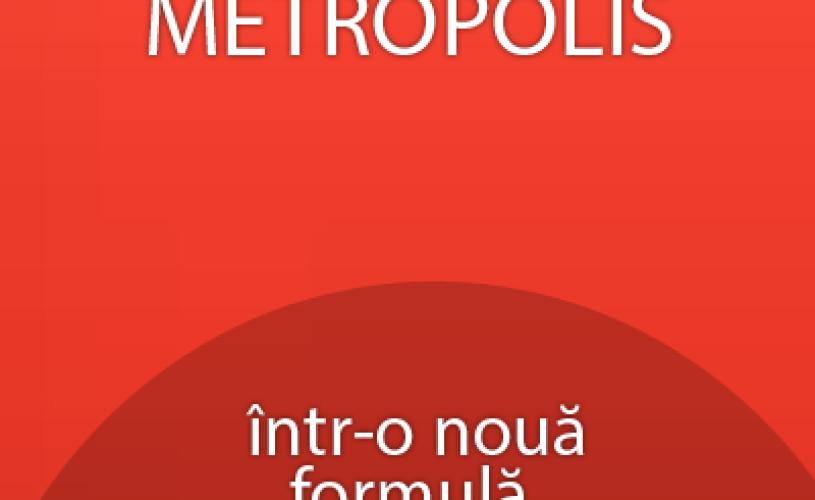 Ziarul Metropolis se relanseazã