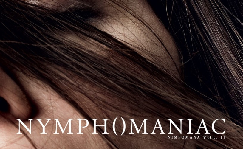Nymphomaniac Vol. II, interzis în cinematografele din România