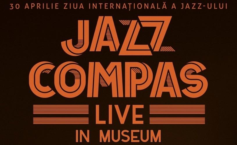 Jazz Compas Live in Museum – Ziua internaţională a Jazz-ului 30 Aprilie
