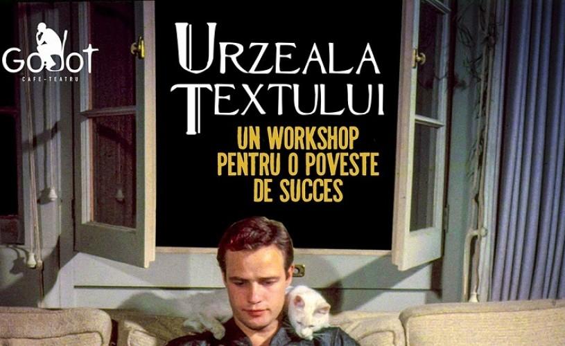 Urzeala textului – un workshop pentru o poveste de succes, la Godot Cafe-Teatru