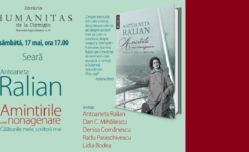 """Antoaneta Ralian îşi lansează """"Amintirile unei nonagenare"""""""