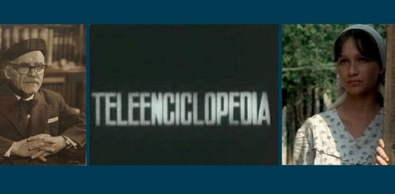 Arghezi, Teleenciclopedia şi Anda Onesa – ŞTIAŢI CĂ…?
