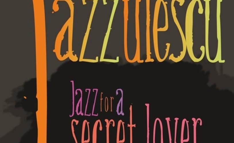 Jazzulescu la Kretzulescu, cu Ana-Cristina Leonte şi Albert Tajti