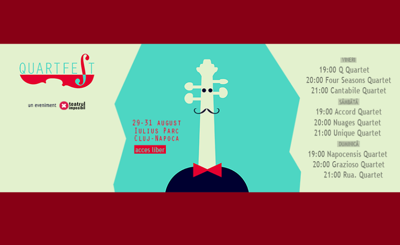 QuartFest: Primul festival de cvartete din România / Cluj, 29 – 31 august