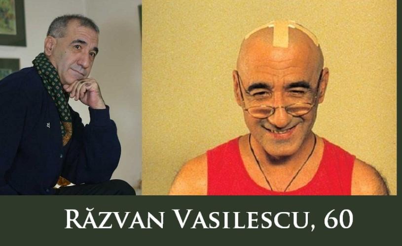 Razvan Vasilescu, 60. La mulţi ani!