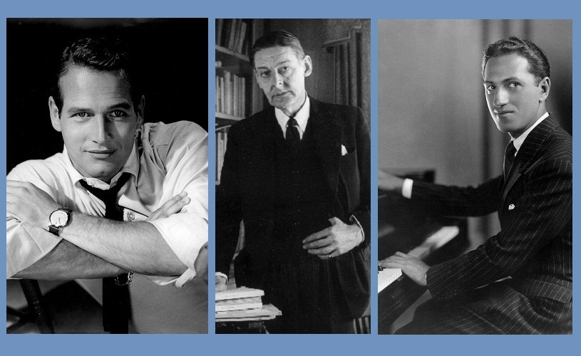 Paul Newman, T.S. Eliot, George Gershwin