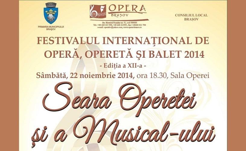 Seara Operetei şi a Musical-ului – Festivalul Internaţional de Operă, Operetă şi Balet 2014