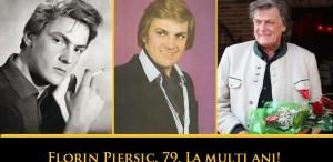 Florin Piersic, 79. La mulţi ani!