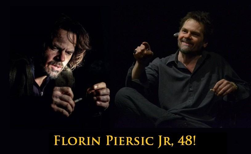 Florin Piersic Jr, 48!