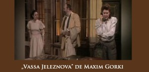 """""""Vassa Jeleznova"""", cu George Constantin, Florina Cercel şi Gheorghe Cozorici, la TVR 2"""