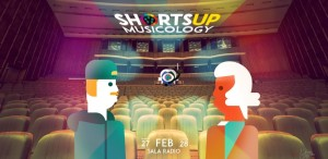 ShortsUP Musicology are loc în weekend la Sala Radio