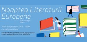 Noaptea Literaturii Europene la Bucureşti - ediţie aniversară