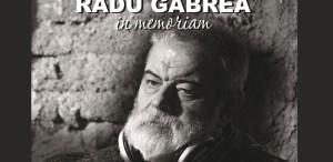 Retrospectivă In Memoriam Radu Gabrea