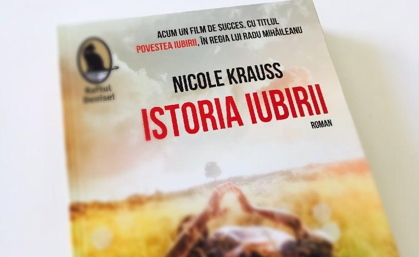 """""""Istoria iubirii"""" de Nicole Krauss, devenită film de succes, în regia lui Radu Mihăileanu"""