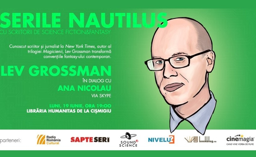 Scriitorul Lev Grossman în dialog cu Ana Nicolau la serile Nautilus