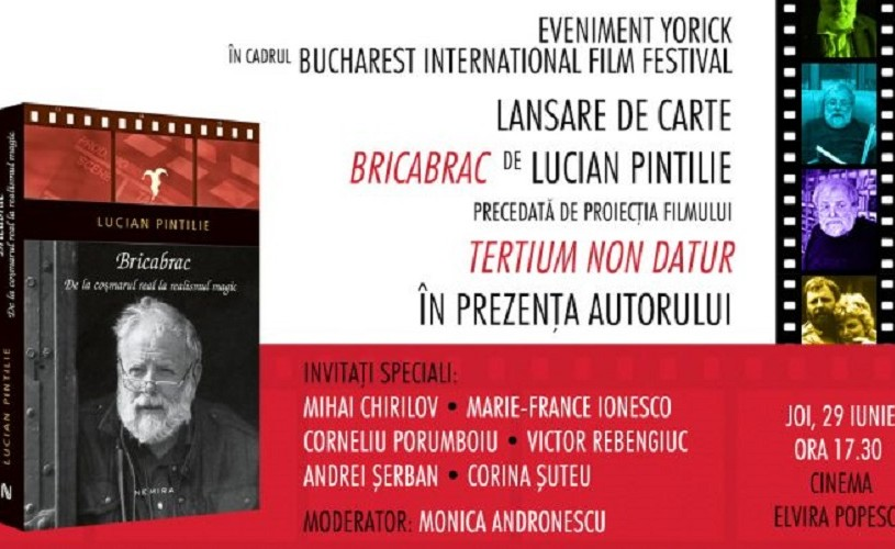 Bricabrac, de Lucian Pintilie, ediție revizuită și adăugită