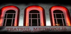 Programul teatrului Metropolis 29 octombrie - 10 noiembrie