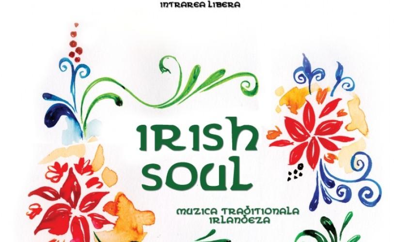 IRISH SOUL – Muzica Traditionala Irlandeza, in incinta Muzeului din Palatul Brancovenesc