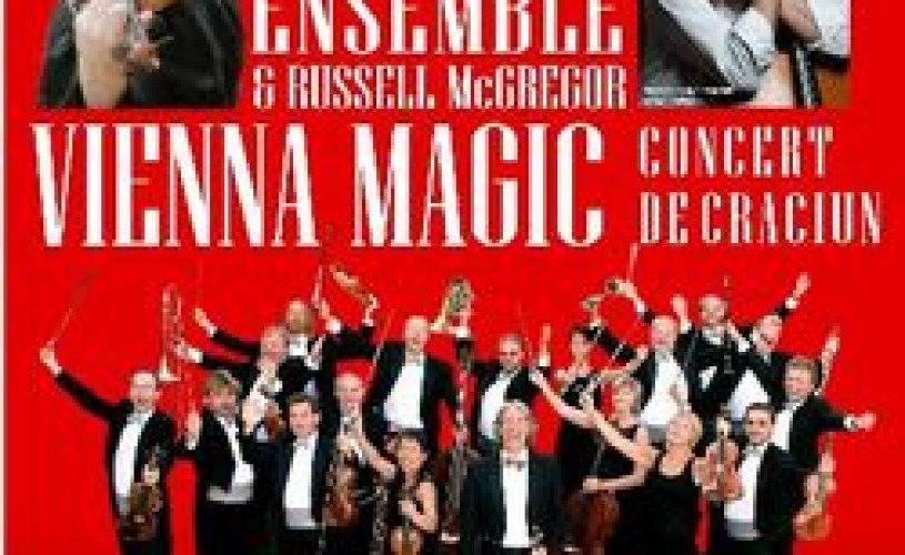 Johann Strauss Ensemble și Russel McGregor – Vienna Magic la TNB