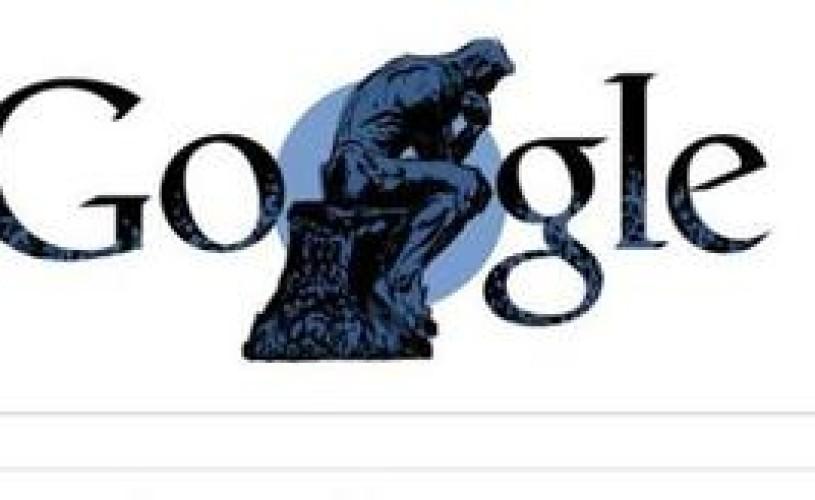 AUGUSTE RODIN, sărbătorit de GOOGLE, luni, la 172 de ani de la naşterea sa