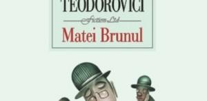 Scriitorul Lucian Dan Teodorovici este câştigătorul premiului