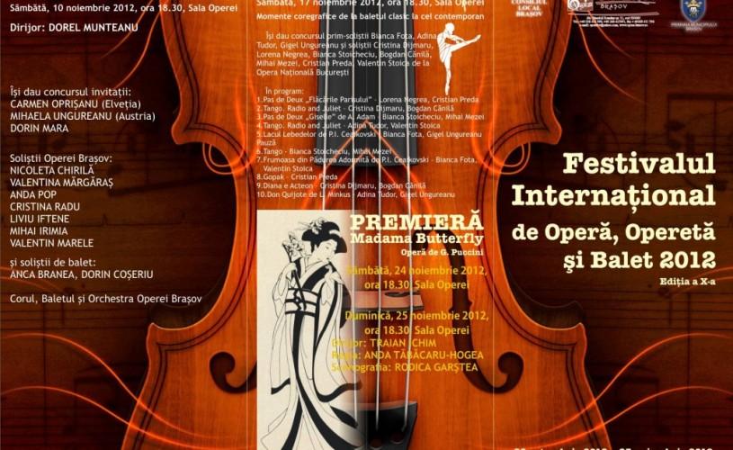 OPERA BRAȘOV – Festival Internațional de Operă, Operetă și Balet – ediția a X-a 2012