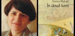 Lansare de carte la Bastilia: ,,În două lumi'' de Viorica Răduţă