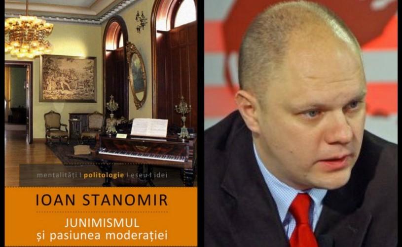 """Ioan Stanomir îşi va lansa cartea """"Junimismul şi pasiunea moderaţiei"""", la Librăria Humanitas de la Cişmigiu"""