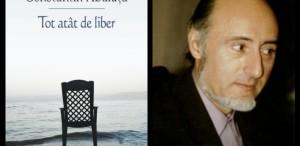 Constantin Abăluţă va dialoga despre cel mai nou roman al său cu Daniel Cristea-Enache la Cărturești Verona