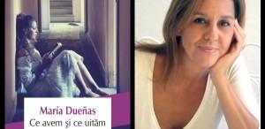 """Noul roman al Mariei Dueñas în Biblioteca Polirom: """"Ce avem şi ce uităm"""""""