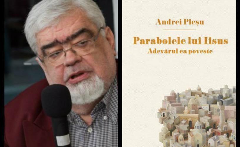"""Andrei Plesu, """"Parabolele lui Iisus"""" – o carte premiată pentru design"""