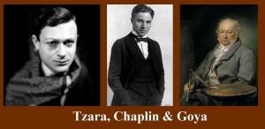 Tristan Tzara, Charlie Chaplin şi Goya – ŞTIAŢI CĂ...