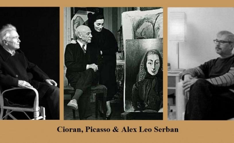 Cioran, Picasso & Alex Leo Şerban – ŞTIAŢI CĂ…