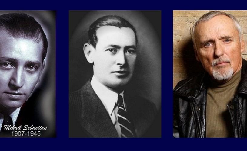 Mihail Sebastian, Ionel Fernic şi Dennis Hopper – ŞTIAŢI CĂ…