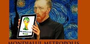 Dacă Van Gogh ar fi fost comentator TVR... - Mondialul Metropolis