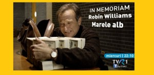 In memoriam Robin Williams, la TVR 1 -