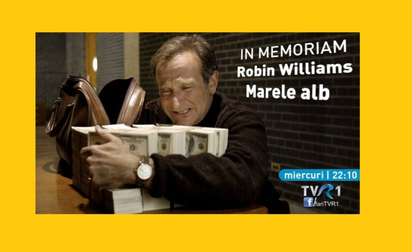 """In memoriam Robin Williams, la TVR 1 – """"Marele alb"""""""
