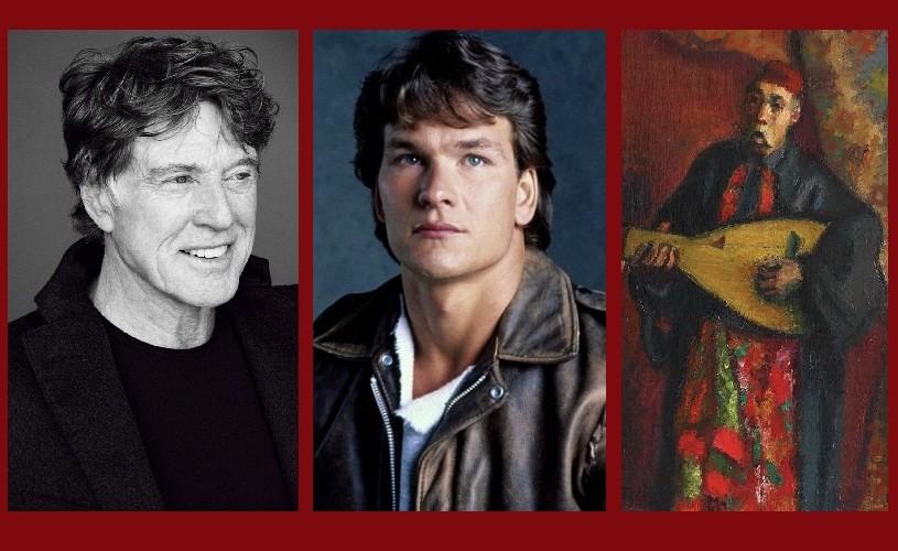 Robert Redford, Patrick Swayze şi Barbu Lăutarul