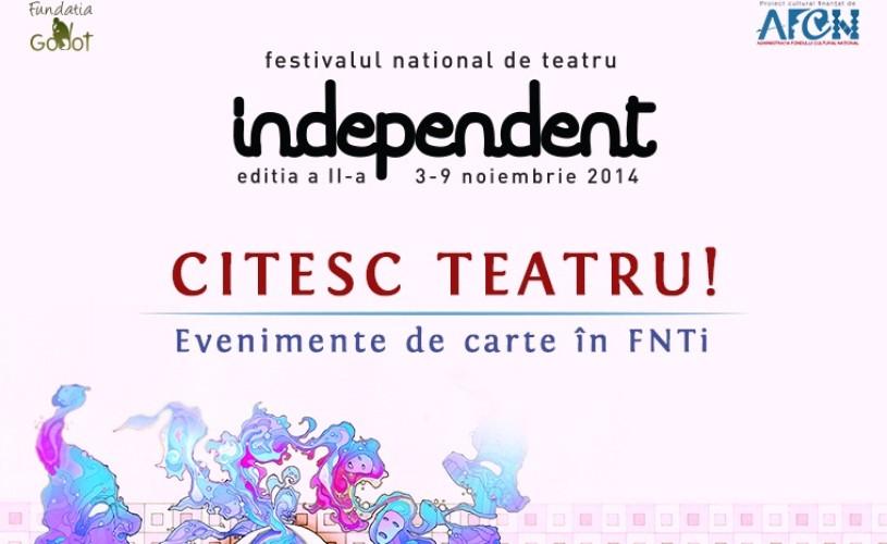 Citesc Teatru!, la FNTi ediția a II-a (3-9 noiembrie)