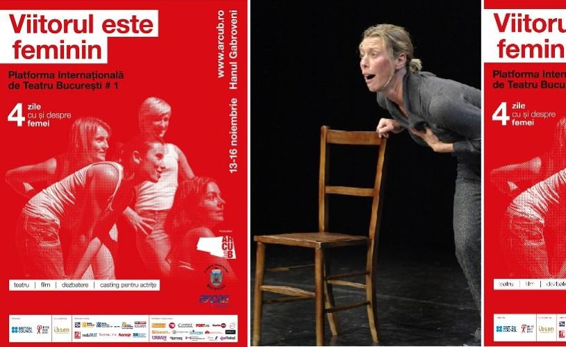 Viitorul este feminin! – Platforma Internațională de Teatru București