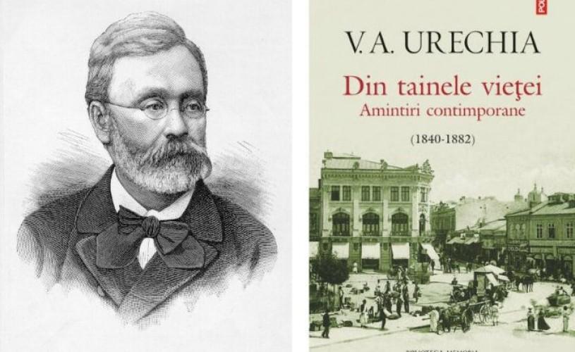V.A. Urechia – Din tainele vieţei: Amintiri contimporane (1840-1882)