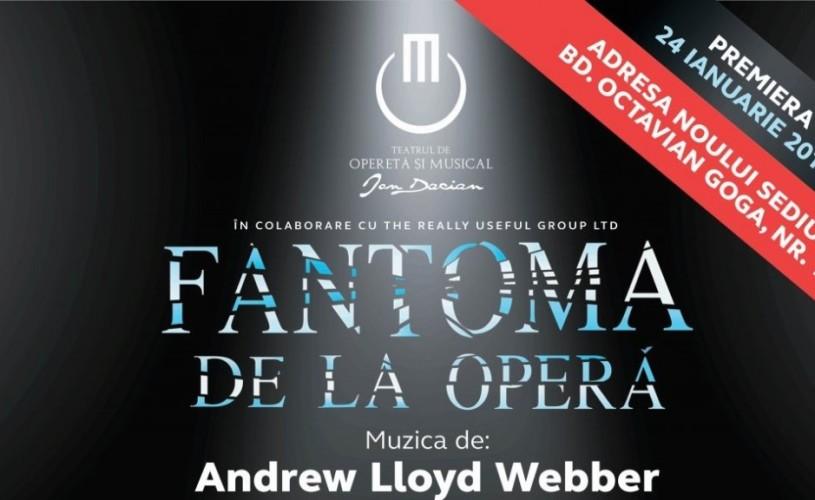 """,,Fantoma de la Operă"""",premieră laTeatrul de Operetă și Musical ,,Ion Dacian"""""""