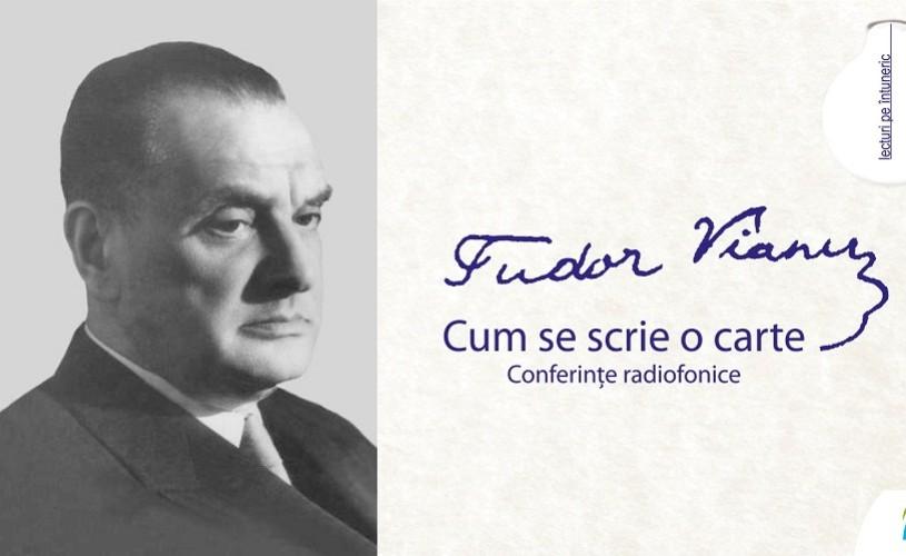 Tudor Vianu, Cum se scrie o carte – lansare dublu-CD