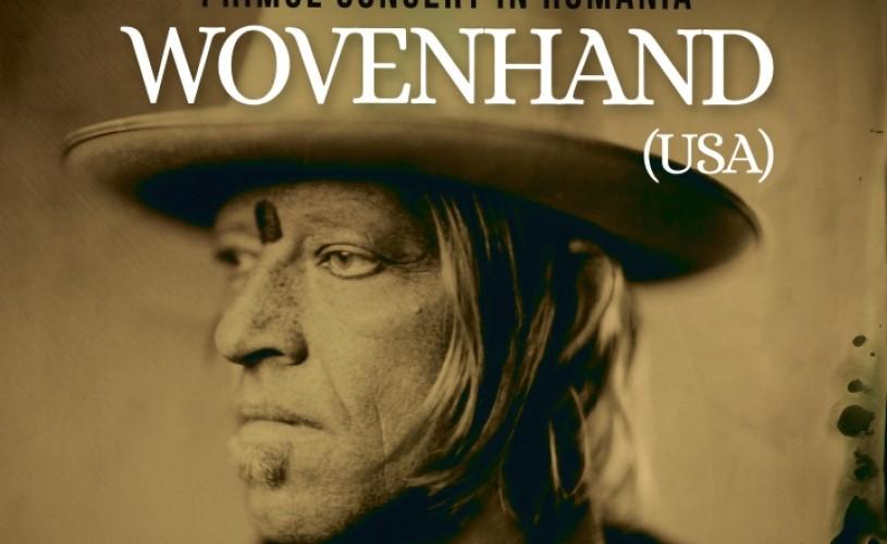 Wovenhand – folk alternativ la superlativ