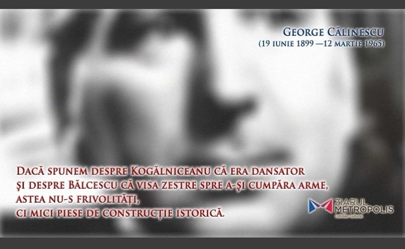 MEMORIA CULTURALĂ – George Călinescu