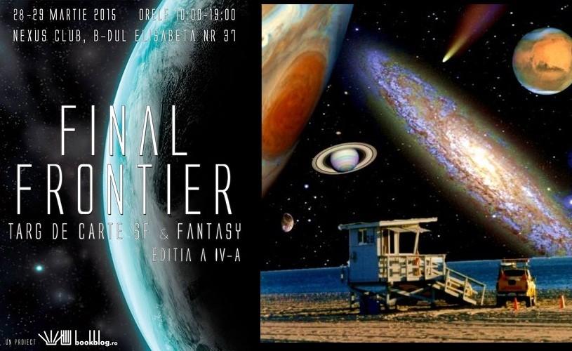 """SF & Fantasy """"Final Frontier"""", pe 28 şi 29 martie, în Bucureşti"""